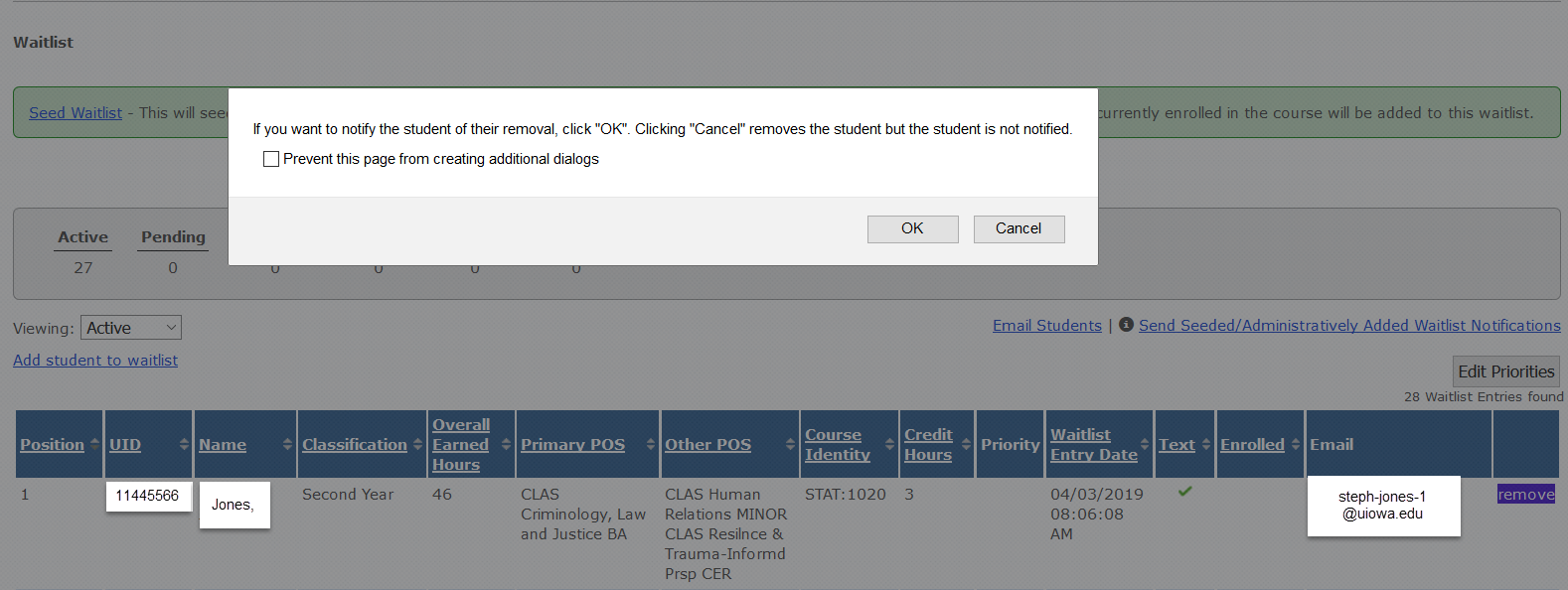 "Message indicates ""If you want to notify the student of their removal. click ""OK"".  Clicking ""Cancel"" removes the student but the student is not notified."